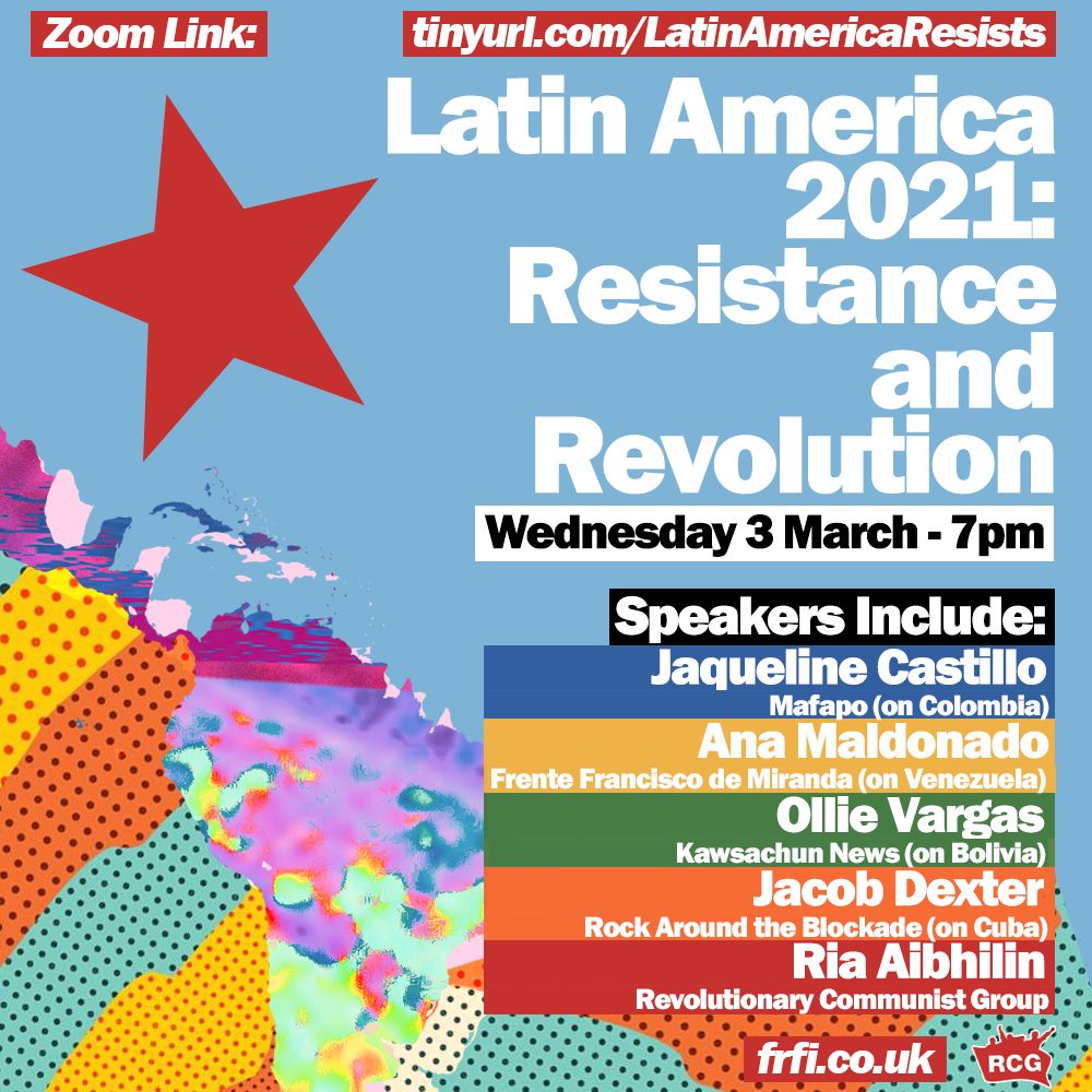 Latin America 2021: Resistance and Revolution